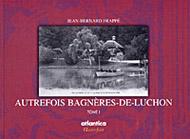 Autrefois Bagnères-de-Luchon