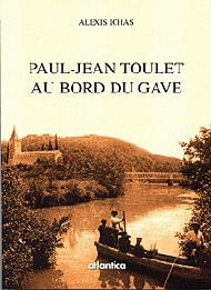 Paul-Jean Toulet au bord du Gave