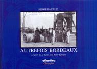 Autrefois Bordeaux