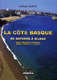 La Côte basque de Bayonne à Bilbao