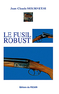 Le fusil Robust