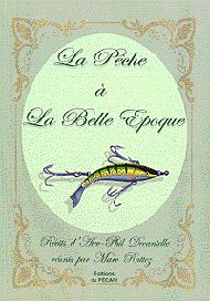 La Pêche à la Belle Époque - Version luxe