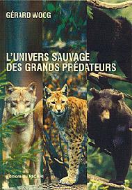 L'univers sauvage des grands prédateurs