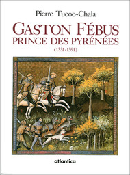 Gaston Febus - 3e edition