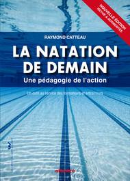 La natation de demain (2e édition revue et augmentée)
