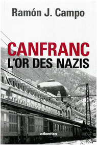 Canfranc et l'or des nazis