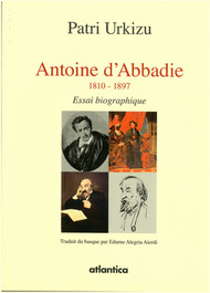 Antoine d'Abbadie 1810-1897