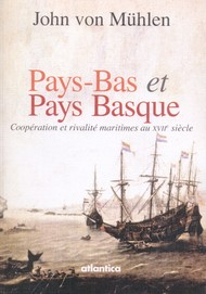 Pays-Bas-Pays basque au XVIIe siecle