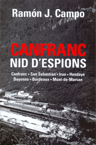 Canfranc, nid d'espions