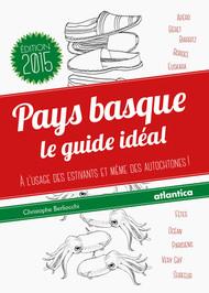 Pays basque - Le guide idéal (version 2015)