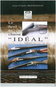 Le fusil de chasse « Idéal »