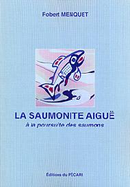 La saumonite aiguë
