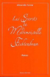 Les secrets de Mademoiselle Fechtenbaum