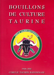 Bouillons de culture taurine - 1946 2011