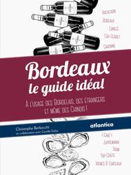 Bordeaux : le guide idéal