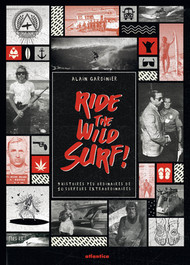 Ride the wild surf !
