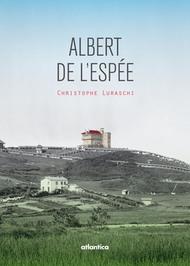 Albert de L'Espée (nouvelle édition)