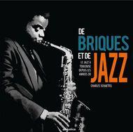 De briques et de jazz