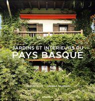 Jardins & Intérieurs du Pays basque