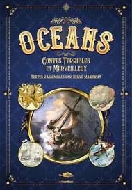 Océans, contes terribles et merveilleux
